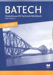 Batech: 2 Onderbouw VO Techniek vmbo-kgt: Werkboek