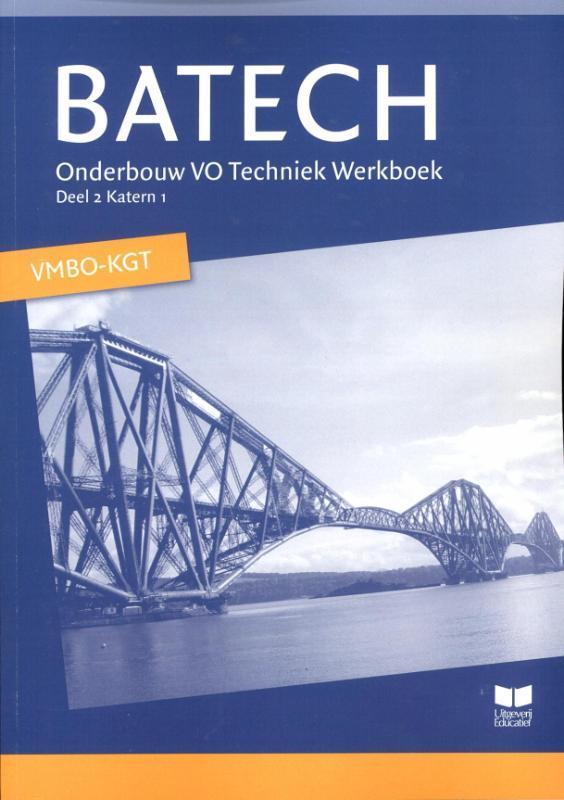 Batech: 2 Onderbouw VO Techniek vmbo-kgt: Werkboek Boer, A.J., Paperback
