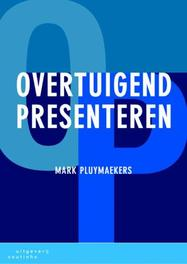 Overtuigend presenteren M. Pluymaekers, Paperback