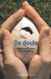 De doula emotionele steun bij je bevalling, Bruyn, Saskia, Paperback