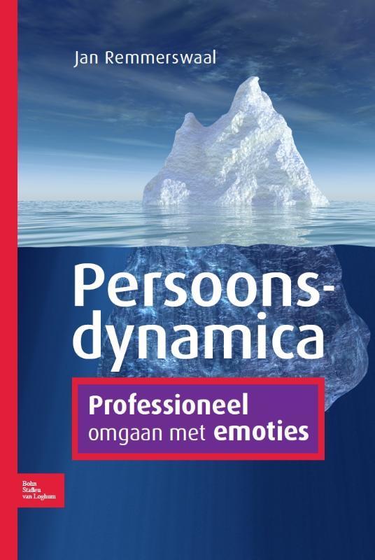 Persoonsdynamica Professioneel omgaan met emoties, Remmerswaal, Jan, Paperback