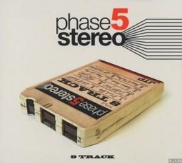 0 PHASE 5 STEREO, CD