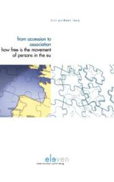 From Association to Accession how free is the free movement of persons in the EU?, Lang, Iris Goldner, Hardcover
