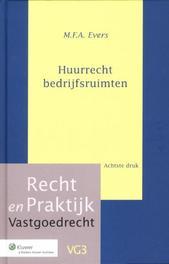 Huurrecht bedrijfsruimten Ever, M.F.A., Paperback
