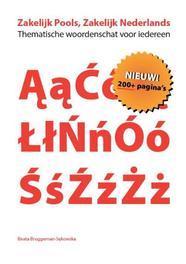 Zakelijk Pools, zakelijk Nederlands thematische woordenschat voor iedereen, Bruggeman-Sekowska, Beata, Paperback