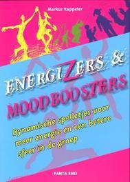 Energizers en Moodboosters dynamische spelletjes voor meer energie en een betere sfeer in de groep, Markus Kappeler, Paperback