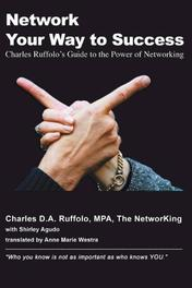 Network Your Way to Success charles Ruffolo's guide to the power of networking, Ruffolo, Charles, Paperback
