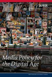 Media Policy for the Digital Age The Netherlands Scientific Council for Government Policy, Paperback