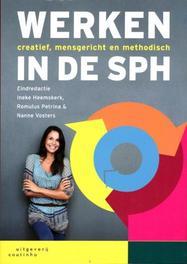 Werken in de SPH creatief, mensgericht en methodisch, Paperback