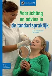 Voorlichting en advies in de tandartspraktijk Van Os, N., Paperback