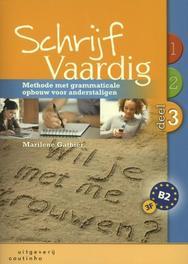 SchrijfVaardig: 3 methode met grammaticale opbouw voor anderstaligen, Marilene Gathier, Paperback