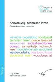 Aanvankelijk technisch lezen: Groep 3 Doorgaande leeslijn 3-13 jarigen, L. Ahlers, Paperback