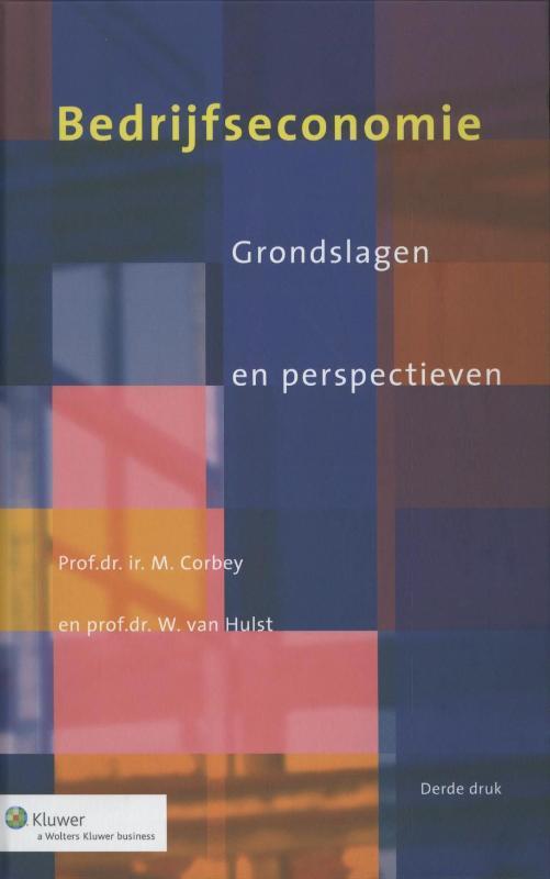 Bedrijfseconomie grondslagen en perspectieven, Corbey, M., Hardcover
