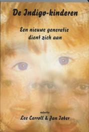 De Indigo-kinderen een nieuwe generatie dienst zich aan, Lewis Carroll, Paperback