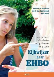 Kijkwijzer naar EHBO interactieve simulaties op 3 niveaus in 3 talen, Soons, Bart, onb.uitv.