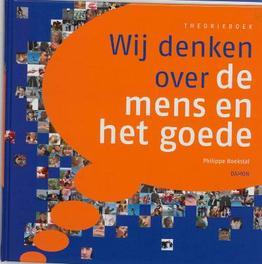 Wij denken over de mens en het goede Philippe Boekstal, Hardcover