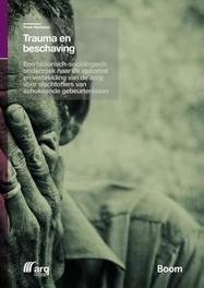Trauma en beschaving een historisch-sociologisch onderzoek naar de opkomst en verbreiding van de zorg voor slachtoffers van schokkende gebeurtenissen, F. Hermans, Paperback