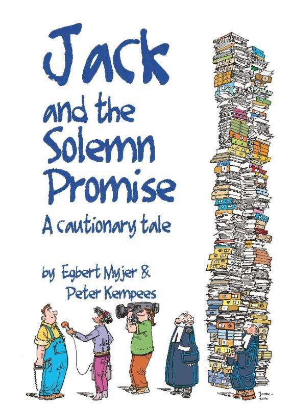 Jack and the Solemn Promise a cautionary tale, Myjer, Egbert, Hardcover