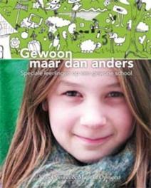 Gewoon maar dan anders speciale leerlingen op een gewone school, Kees Opmeer, Hardcover
