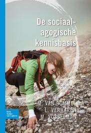 De sociaal-agogische kennisbasis Marijke van Bommel, Paperback