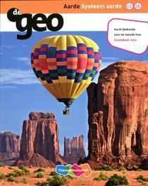 De Geo Aarde: Systeem aarde: Studieboek Havo De Geo, Bunder, H.M. van den, Paperback
