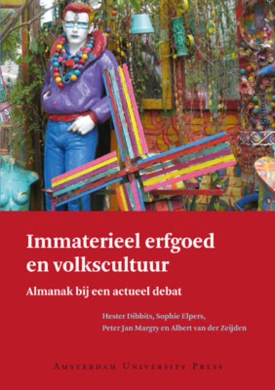 Immaterieel erfgoed en volkscultuur almanak bij een actueel debat, Hester Dibbits, Paperback