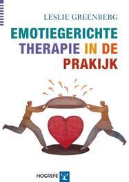 Emotiegerichte therapie in de praktijk Greenberg, Leslie, Paperback