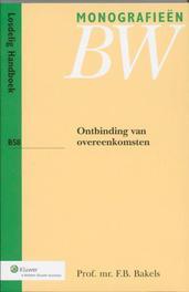 Ontbinding van overeenkomsten Monografieen Nieuw BW, Bakels, F.B., Paperback