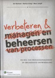 Process Excellence effectiever besturen en verbeteren van organisaties, Schijff, Marc, Paperback