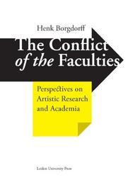 The conflict of the faculties Borgdorff, Henk, Hardcover