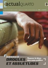 ActualQuarto 9 - Drogues et assuétudes Trouver le bien-être sans artifice, Hardcover