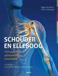 Schouder en elleboog chirurgie en principes van postoperatieve revalidatie, Roger van Riet, Paperback