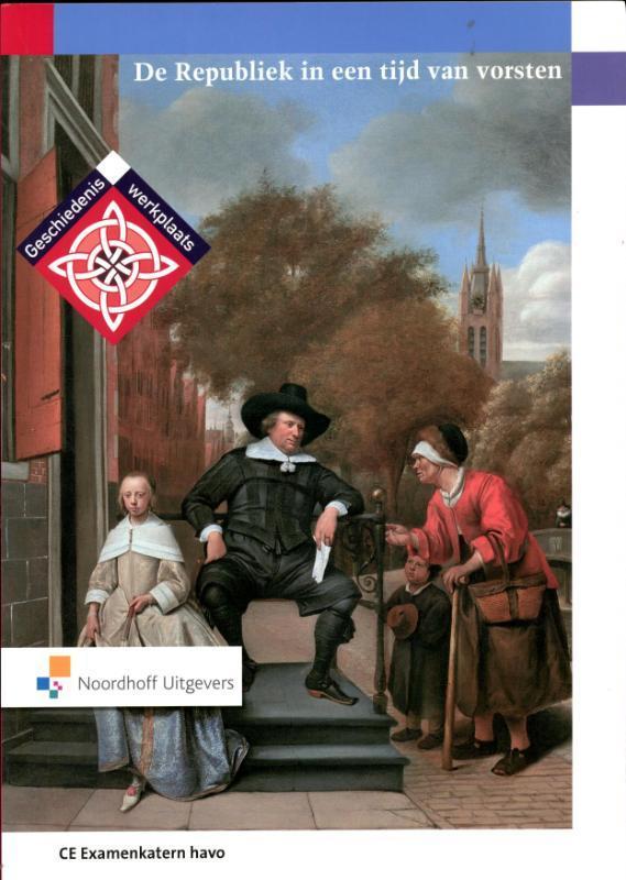 Geschiedeniswerkplaats de republiek in een tijd van vorsten, D. Verkuil, Paperback