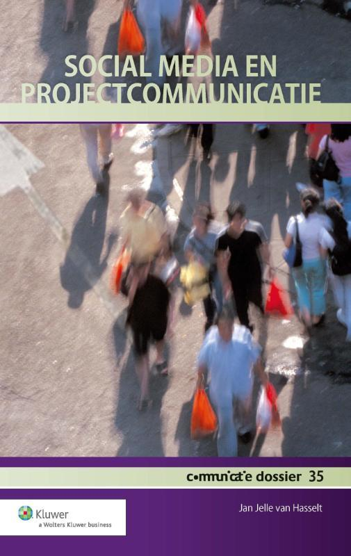 Social media en projectcommunicatie: Communicatie Dossier 35 Jan Jelle van Hasselt, Paperback