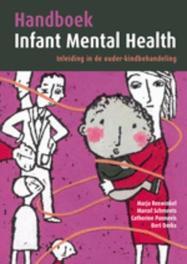 Handboek Infant mental Health inleiding in de ouder-kindbehandeling, Paperback