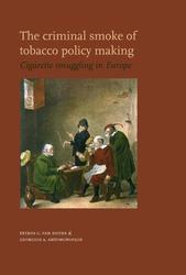 The criminal smoke of tobacco policy making