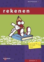 Rekenen: groep 5: Werkboek 1 met handige tips voor ouders & kids, Inge van Dreumel, Paperback