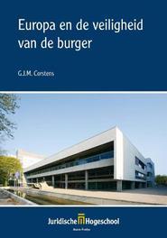 Europa en de veiligheid van de burger maaskantlezing 2010, G.J.M. Corstens, Paperback