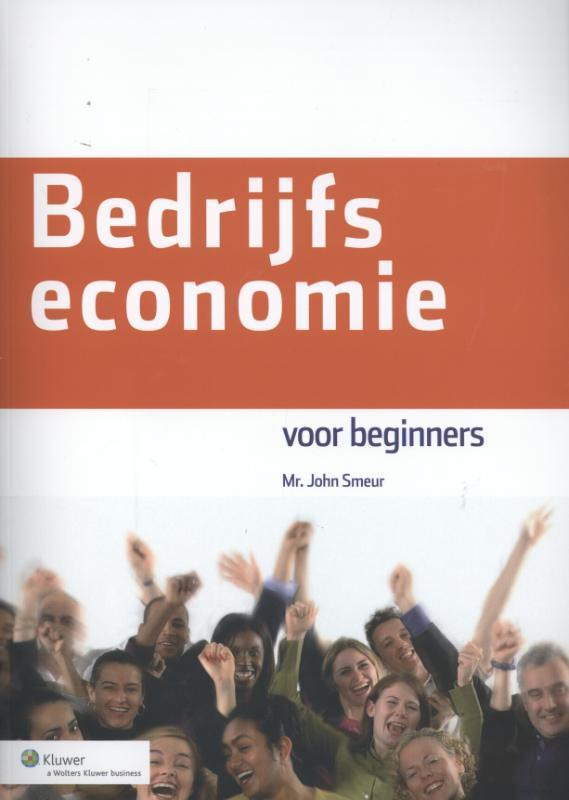 Bedrijfseconomie voor beginners John Smeur, Paperback