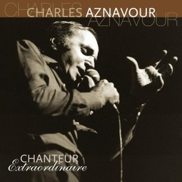 CHANTEUR EXTRAORDINAIRE 180GR. CHARLES AZNAVOUR, Vinyl LP