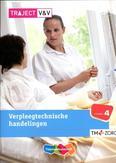 Verpleegtechnische handelingen: niveau 4: Basisboek