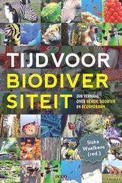 Tijd voor biodiversiteit een verhaal over genen, soorten en ecosystemen, Siska Waelkens, onb.uitv.