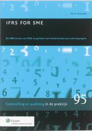 IFRS for SME de MKB-versie van IFRS vergeleken met Nederlandse jaarrekeningregels, B. Kamp, Paperback