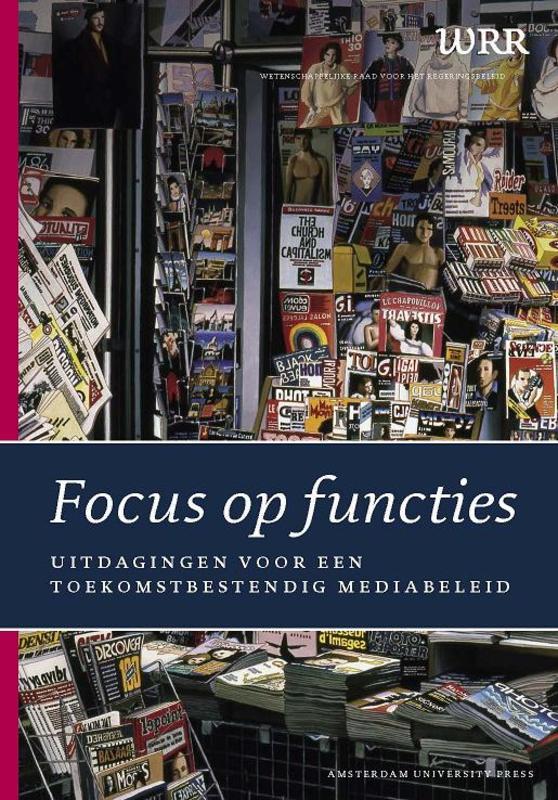 Focus op functies uitdagingen voor een toekomstbestendig mediabeleid, WRR, Paperback