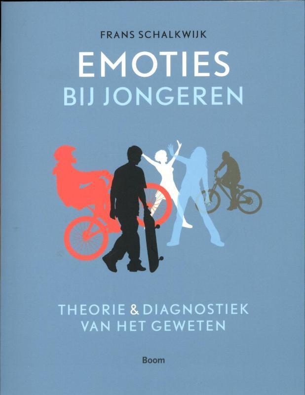 Emoties bij jongeren theorie en diagnostiek van het geweten, Schalkwijk, Frans W., Paperback