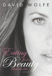 Eating for Beauty voor hem & haar, Wolfe, David, Paperback
