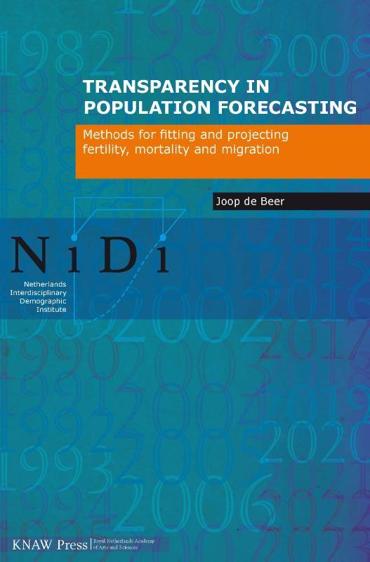 Transparancy in population forecasting methods for fitting and projecting fertility, mortality and migration, Joop de Beer, Paperback