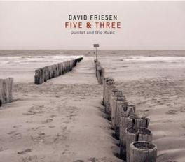 FIVE & THREE Audio CD, FRIESEN, DAVIS -ENSEMBLE-, CD