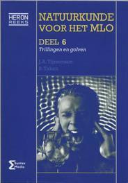 Natuurkunde voor het MLO trillingen en golven, Tijmensen, J.A., Paperback