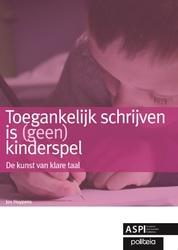 Toegankelijk schrijven is (geen) kinderspel, met cd-rom